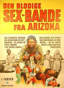 DEN BLODIGE SEX-BANDE FRA ARIZONA (POSTER)