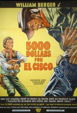 5000 DOLLARS FOR EL CISCO (POSTER)